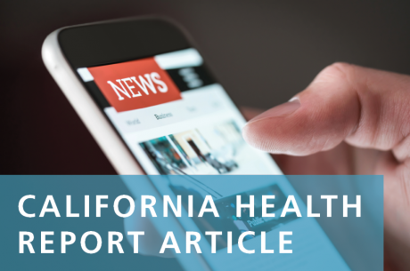 "A hand holds a cell phone with a ""NEWS"" banner at the top. ""California Health Report Article"" is in the foreground."